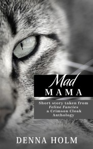 MAD MAMA - Denna Holm